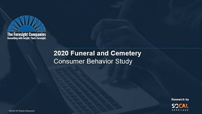 The Foresight Companies Blog 2020 Funeral And Cemetery Consumer Behavior Study Webinar